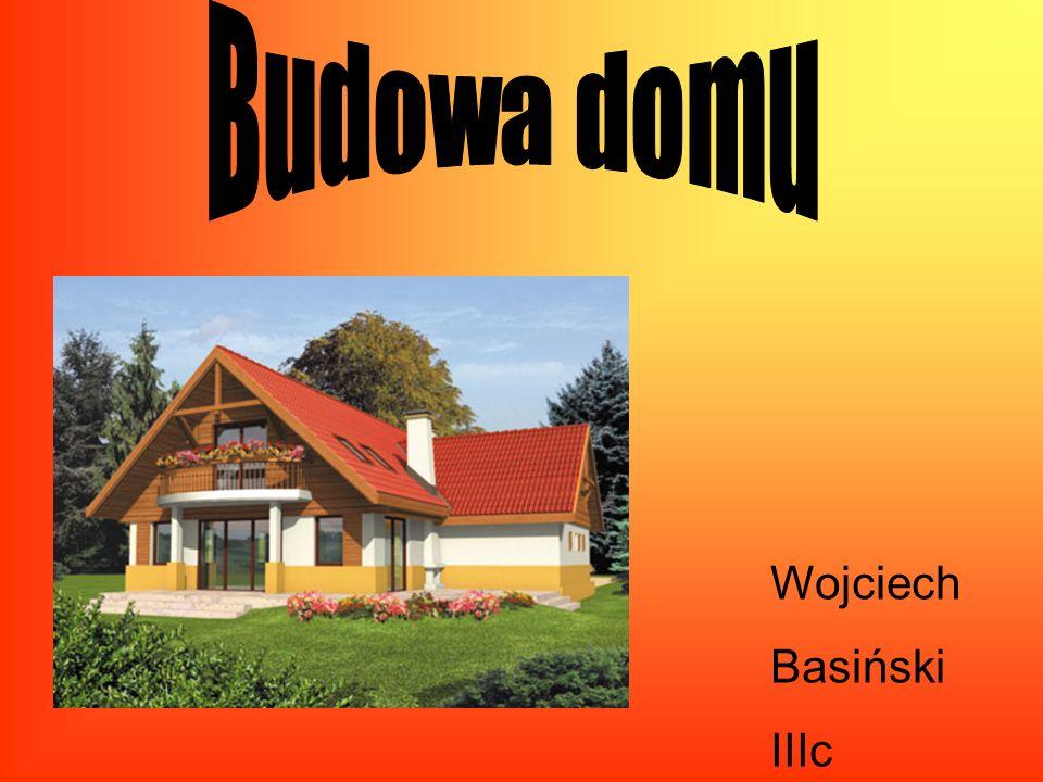 Budowa domu Wojciech Basiński IIIc