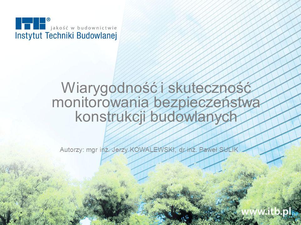Autorzy: mgr inż. Jerzy KOWALEWSKI, dr inż. Paweł SULIK