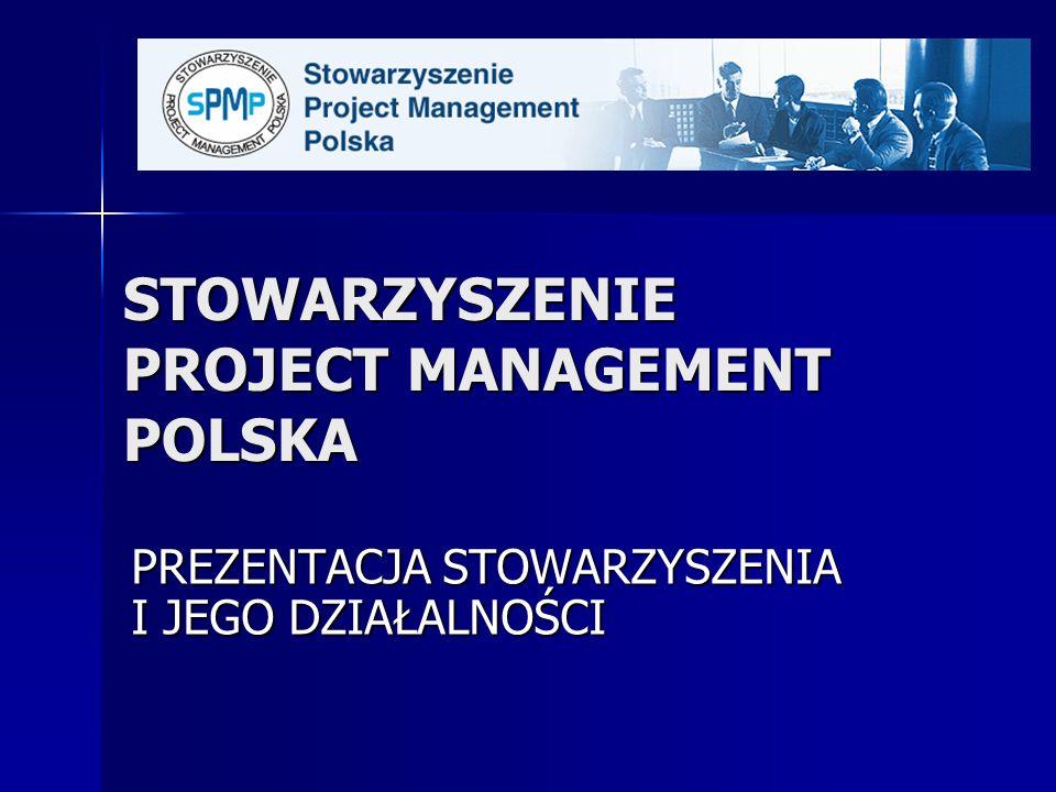 STOWARZYSZENIE PROJECT MANAGEMENT POLSKA