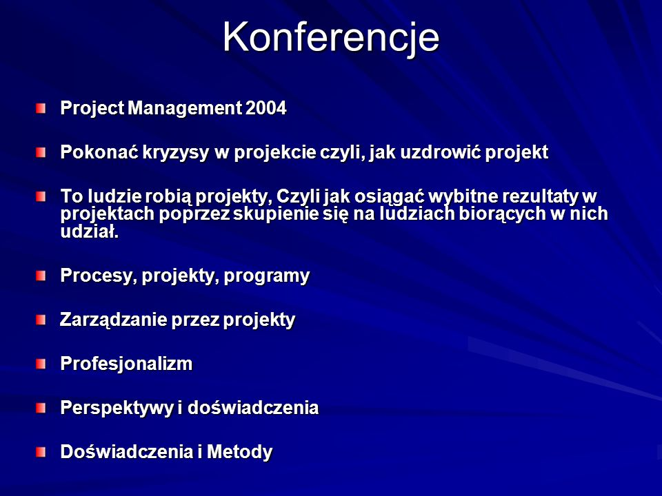 Konferencje Project Management 2004