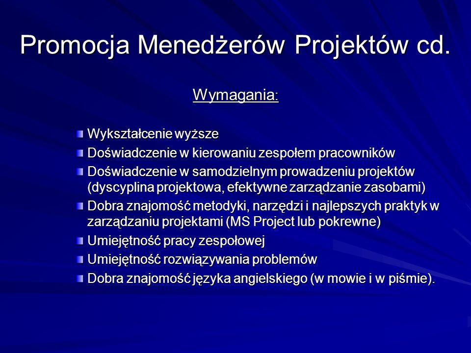 Promocja Menedżerów Projektów cd.
