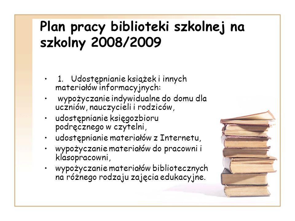 Plan pracy biblioteki szkolnej na szkolny 2008/2009