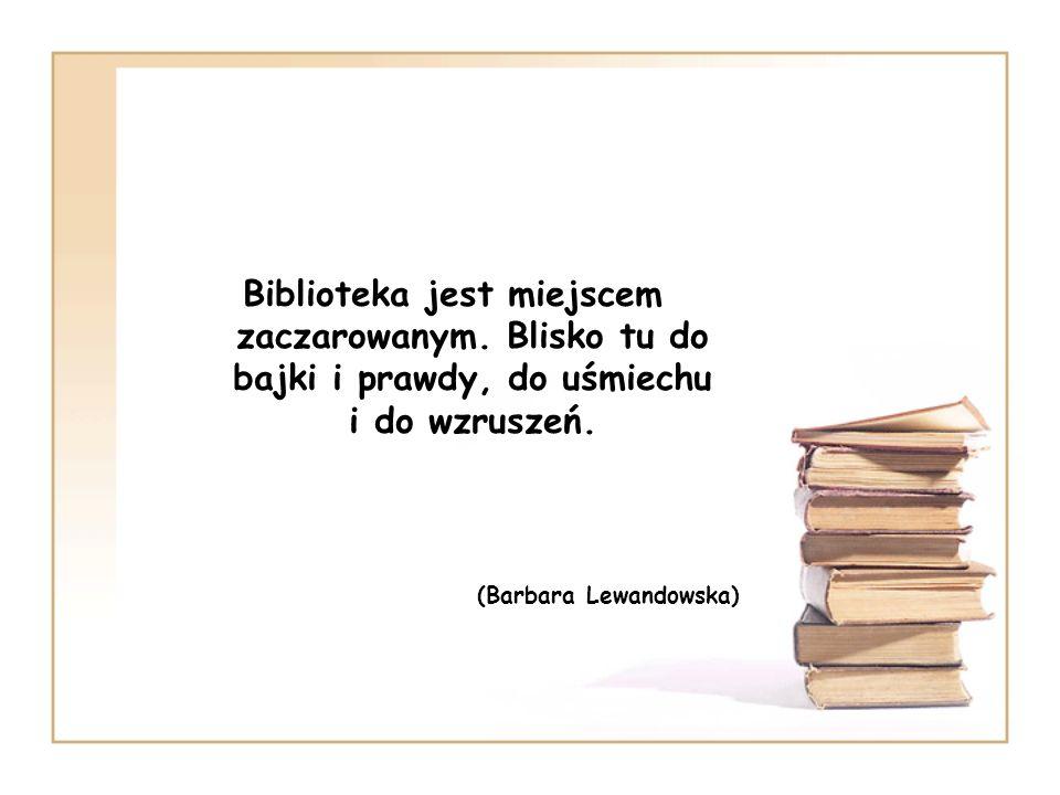 Biblioteka jest miejscem zaczarowanym