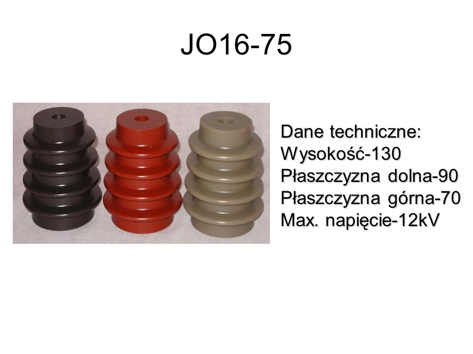 JO16-75 Dane techniczne: Wysokość-130 Płaszczyzna dolna-90