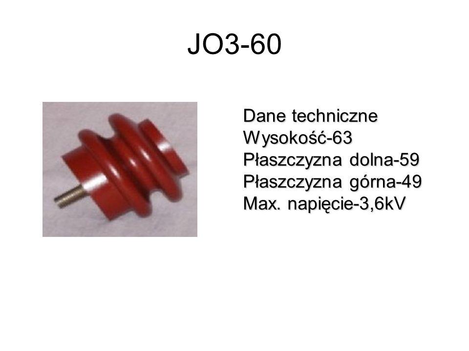 JO3-60 Dane techniczne Wysokość-63 Płaszczyzna dolna-59