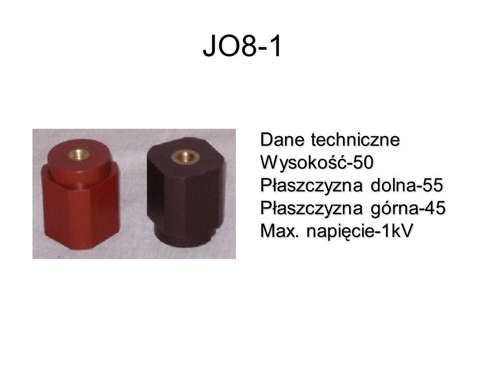 JO8-1 Dane techniczne Wysokość-50 Płaszczyzna dolna-55