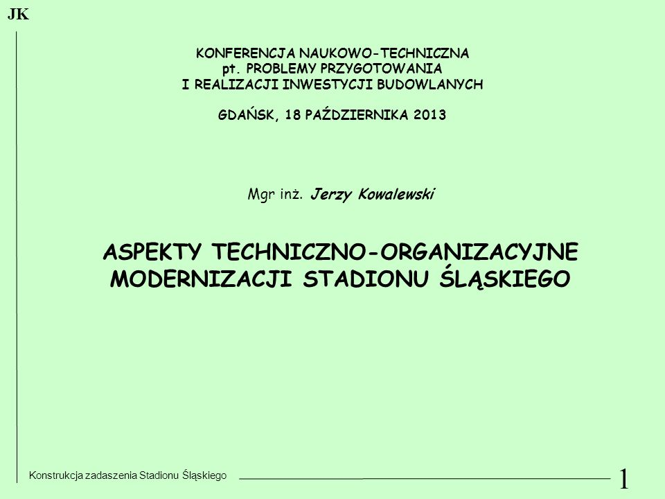 I REALIZACJI INWESTYCJI BUDOWLANYCH ASPEKTY TECHNICZNO-ORGANIZACYJNE