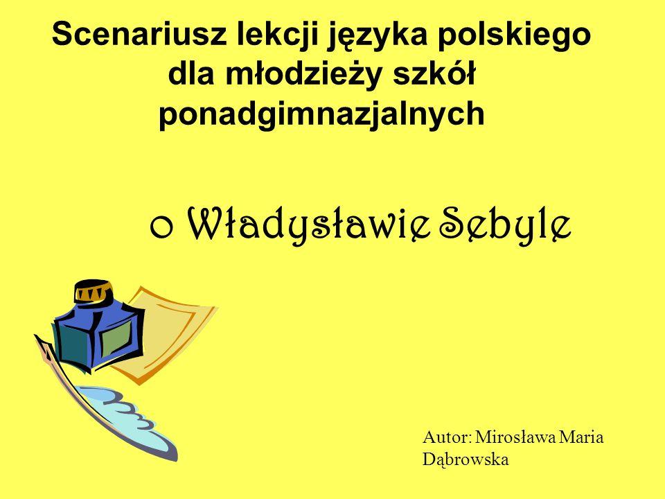 Scenariusz lekcji języka polskiego dla młodzieży szkół ponadgimnazjalnych