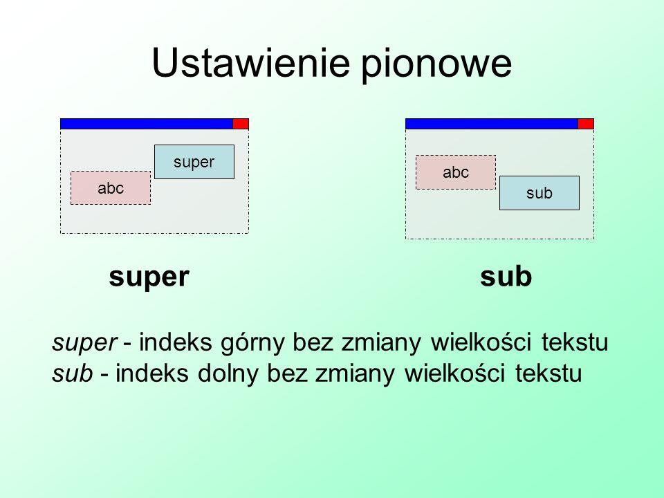 Ustawienie pionowe super sub