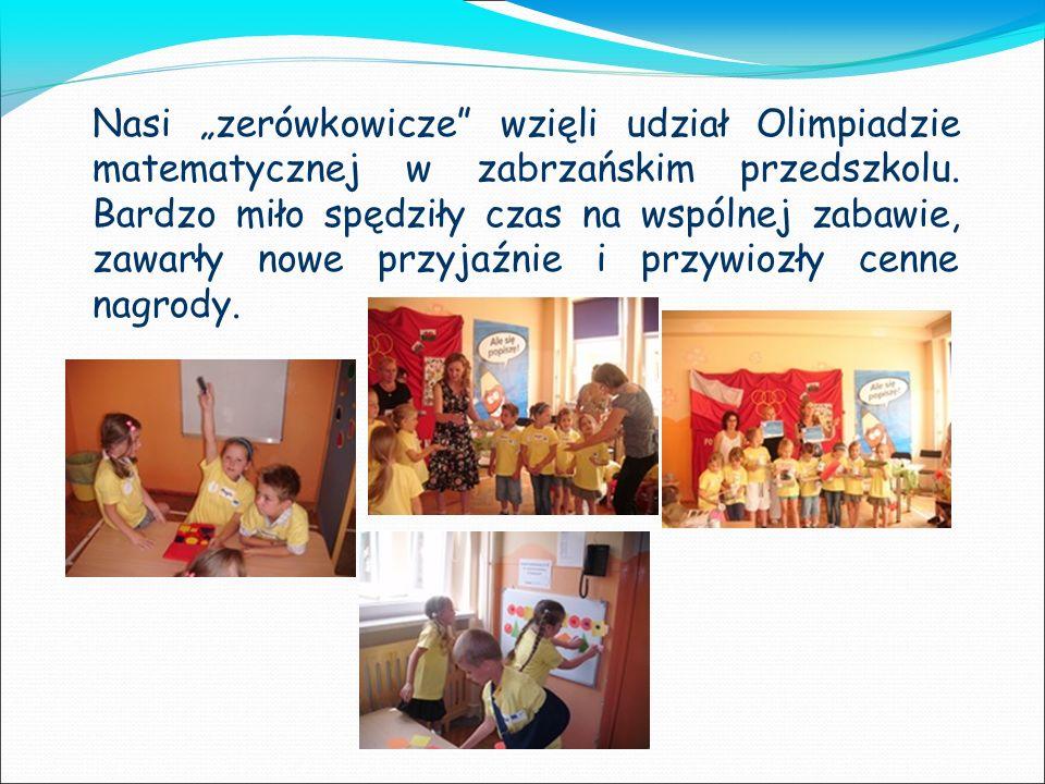 """Nasi """"zerówkowicze wzięli udział Olimpiadzie matematycznej w zabrzańskim przedszkolu."""