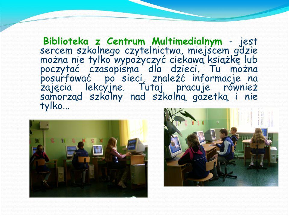 Biblioteka z Centrum Multimedialnym - jest sercem szkolnego czytelnictwa, miejscem gdzie można nie tylko wypożyczyć ciekawą książkę lub poczytać czasopisma dla dzieci. Tu można posurfować po sieci, znaleźć informacje na zajęcia lekcyjne. Tutaj pracuje również samorząd szkolny nad szkolną gazetką i nie tylko...