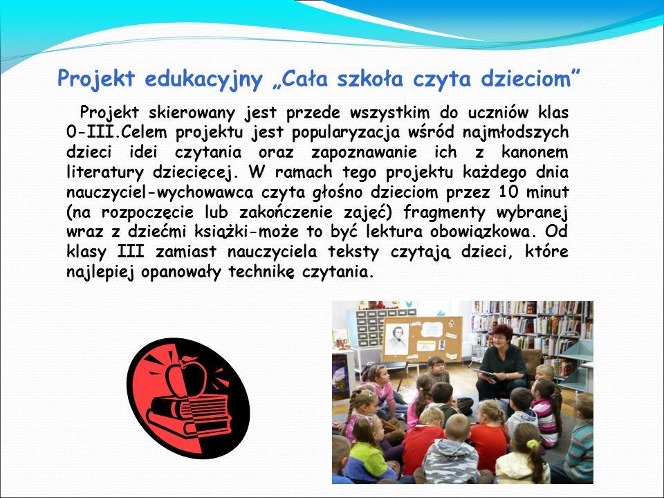 """Projekt edukacyjny """"Cała szkoła czyta dzieciom"""