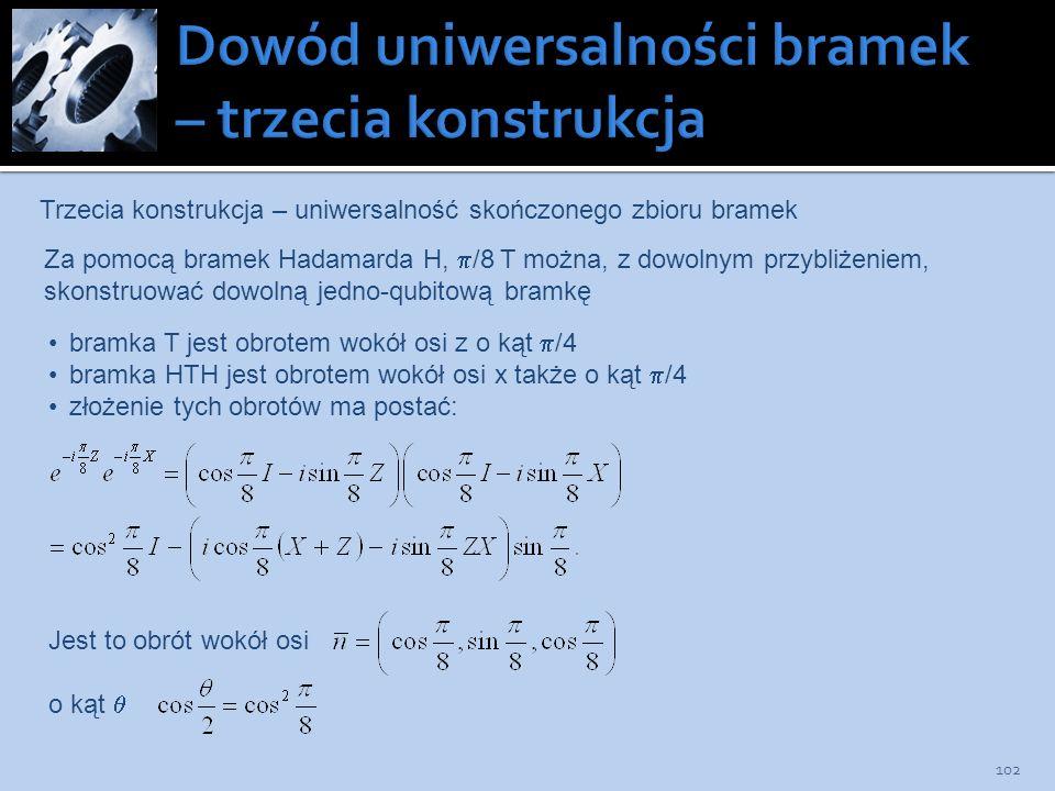 Dowód uniwersalności bramek – trzecia konstrukcja