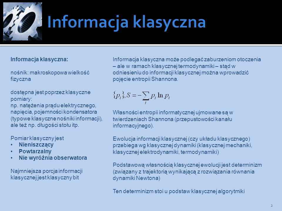 Informacja klasyczna Informacja klasyczna: