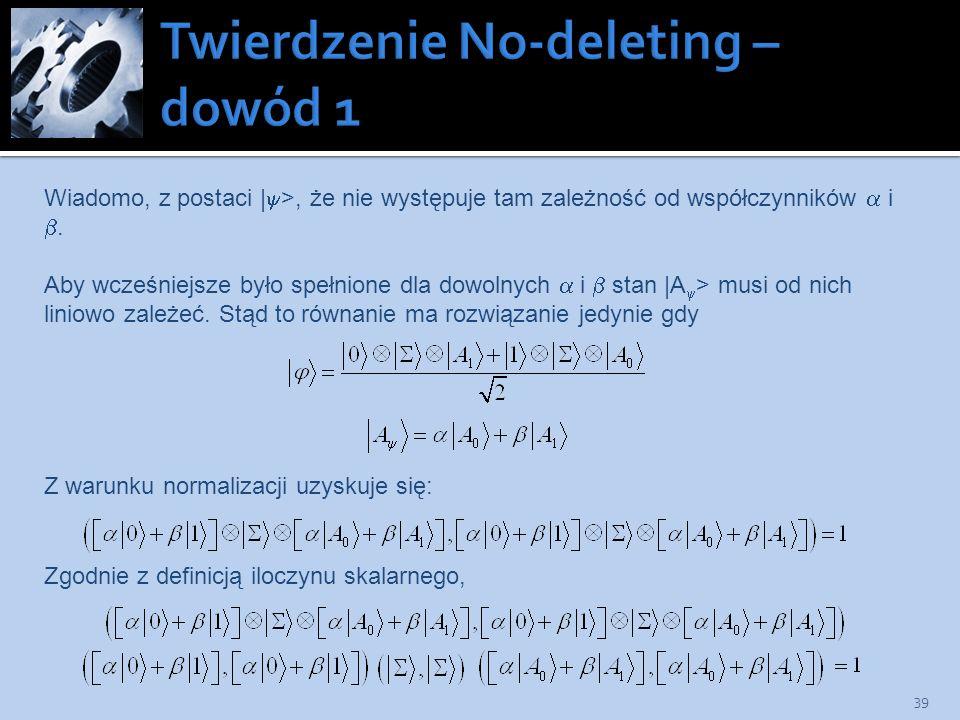 Twierdzenie No-deleting – dowód 1
