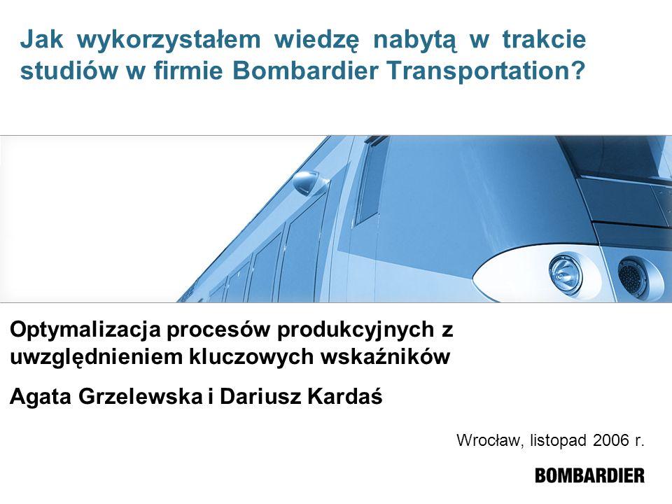 Jak wykorzystałem wiedzę nabytą w trakcie studiów w firmie Bombardier Transportation