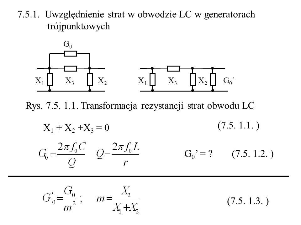 7.5.1. Uwzględnienie strat w obwodzie LC w generatorach trójpunktowych