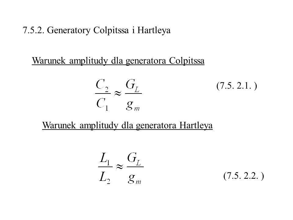 7.5.2. Generatory Colpitssa i Hartleya