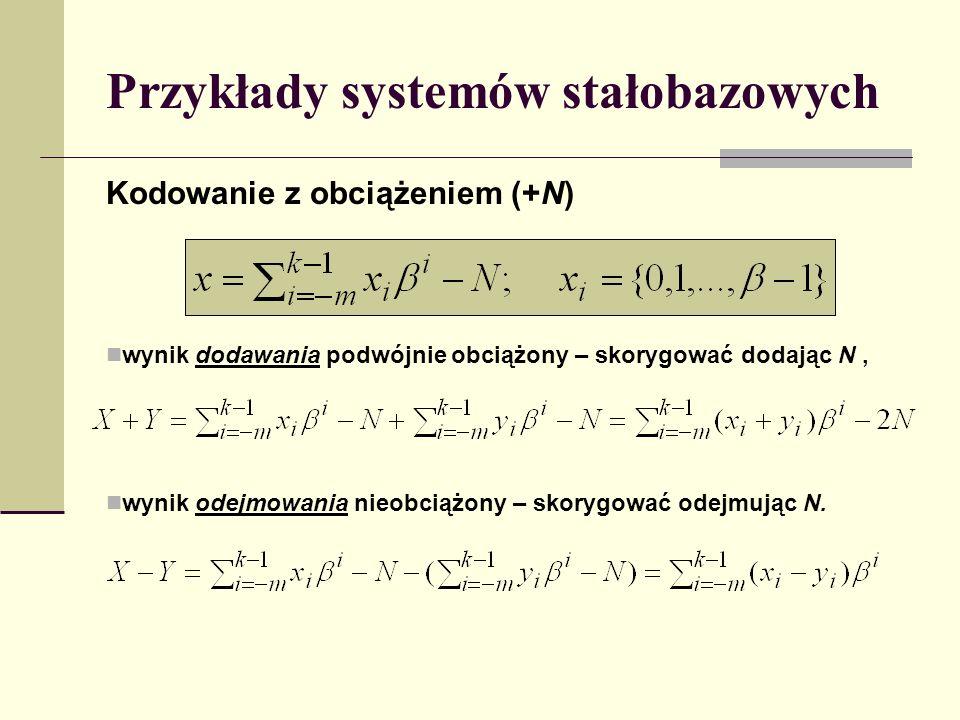 Przykłady systemów stałobazowych
