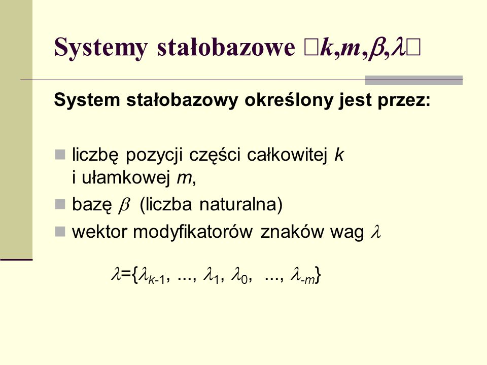 Systemy stałobazowe ák,m,b,lñ
