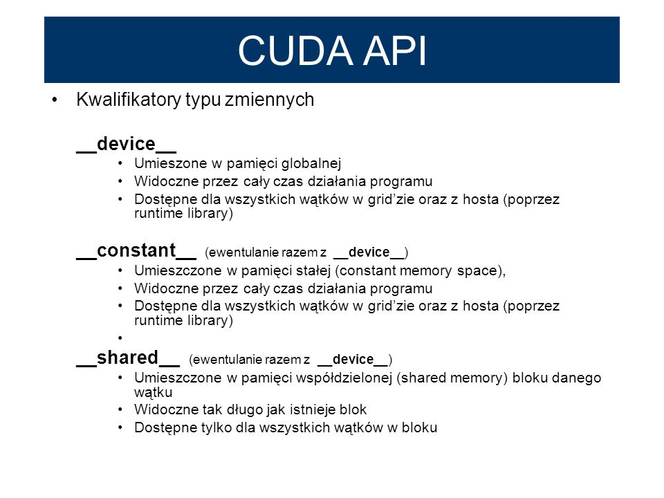 CUDA API Kwalifikatory typu zmiennych __device__