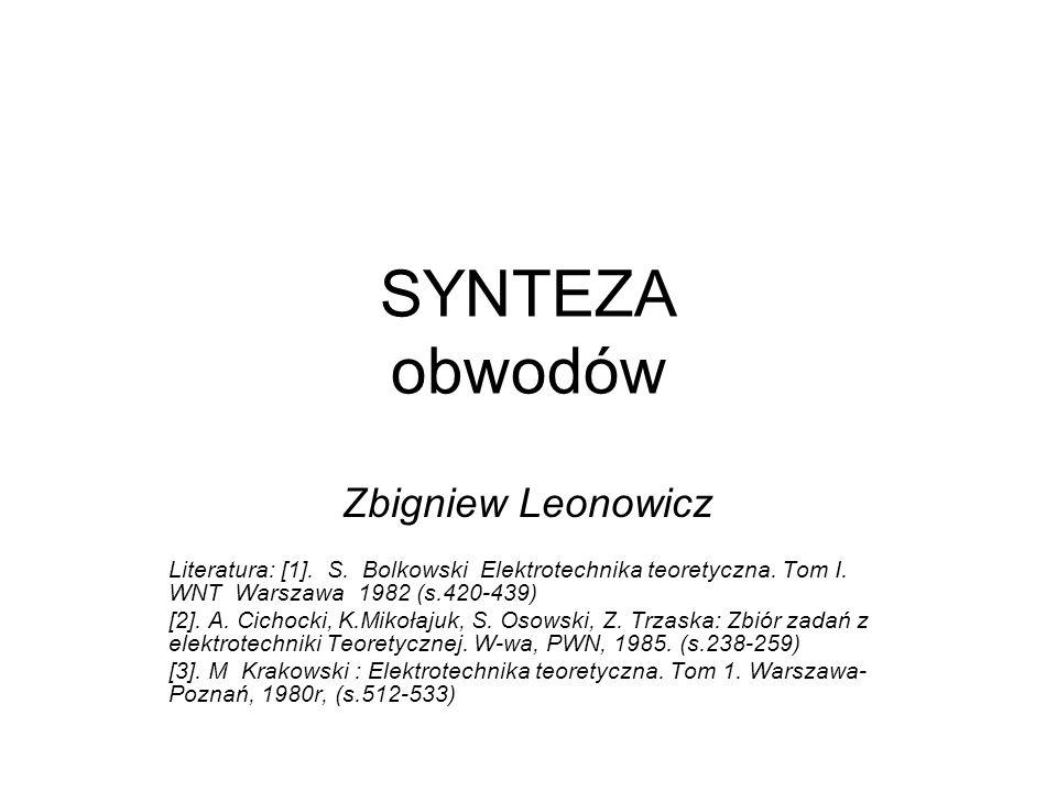 SYNTEZA obwodów Zbigniew Leonowicz