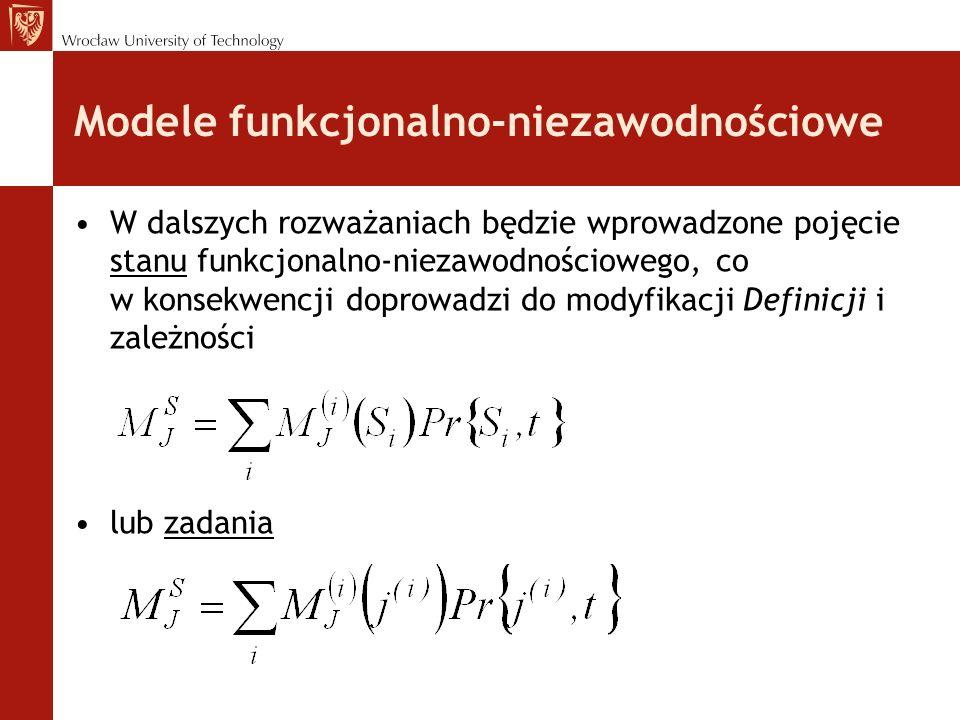 Modele funkcjonalno-niezawodnościowe