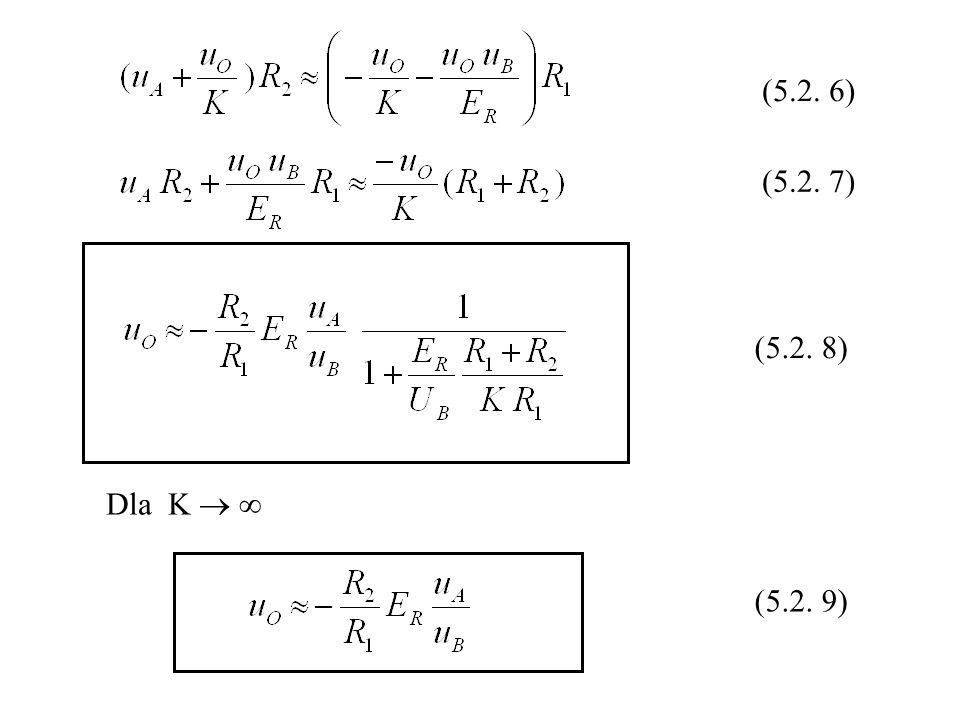 (5.2. 6) (5.2. 7) (5.2. 8) Dla K   (5.2. 9)