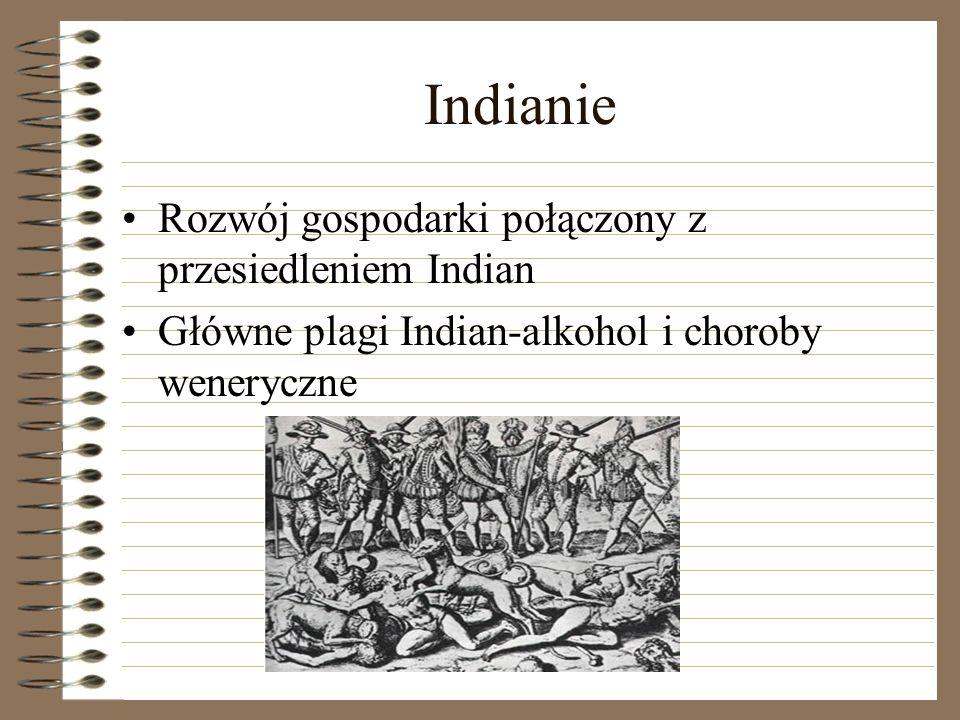 Indianie Rozwój gospodarki połączony z przesiedleniem Indian