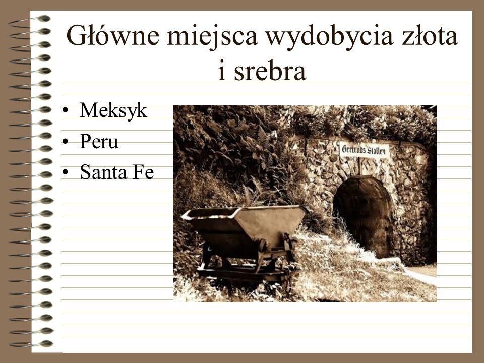 Główne miejsca wydobycia złota i srebra
