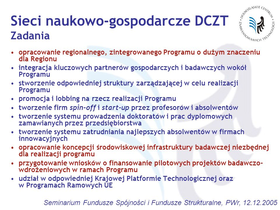 Sieci naukowo-gospodarcze DCZT Zadania