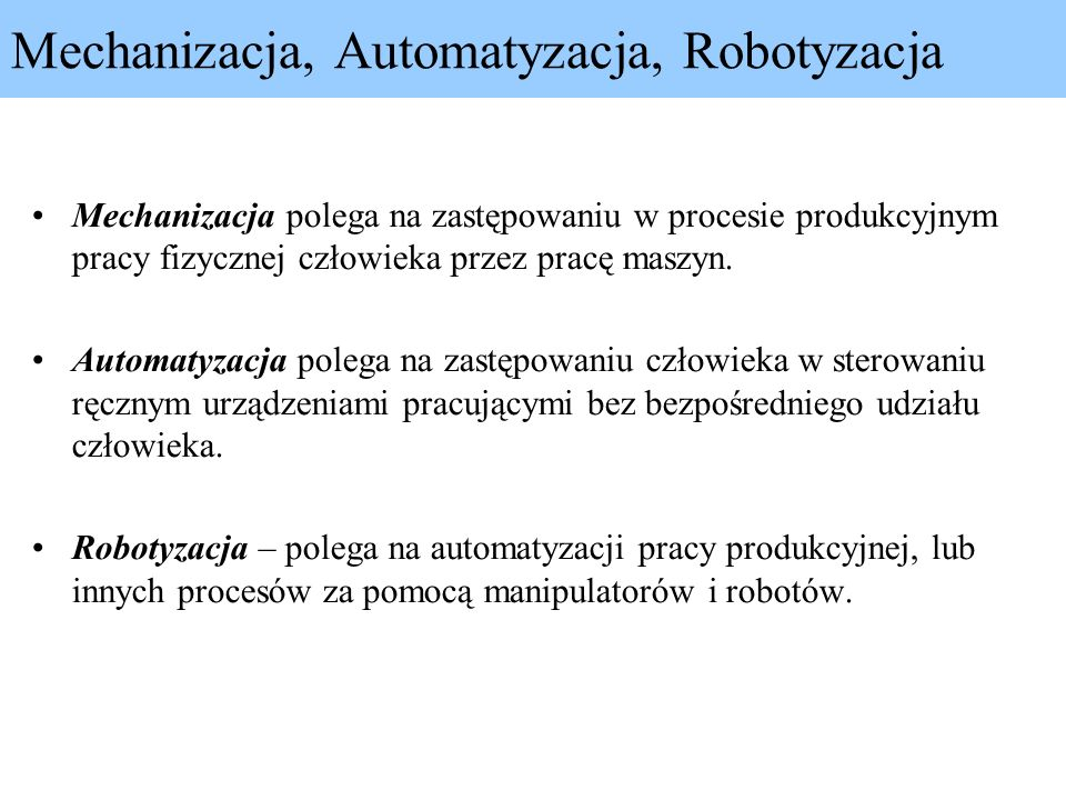 Mechanizacja, Automatyzacja, Robotyzacja