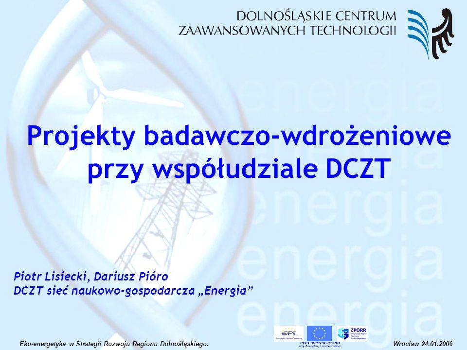 Projekty badawczo-wdrożeniowe przy współudziale DCZT