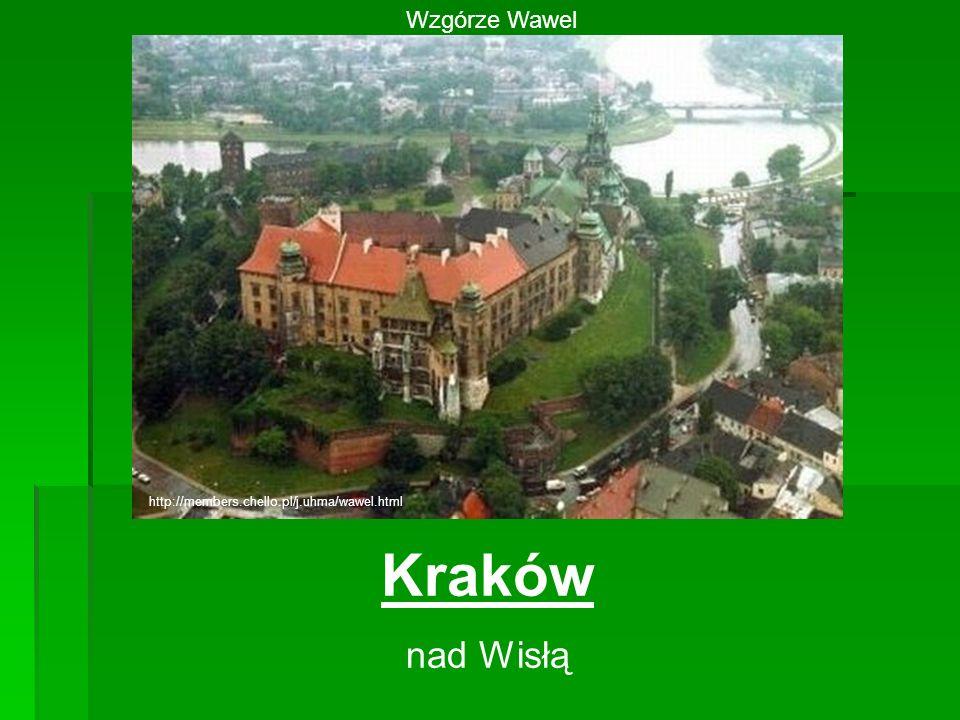 Kraków nad Wisłą Wzgórze Wawel