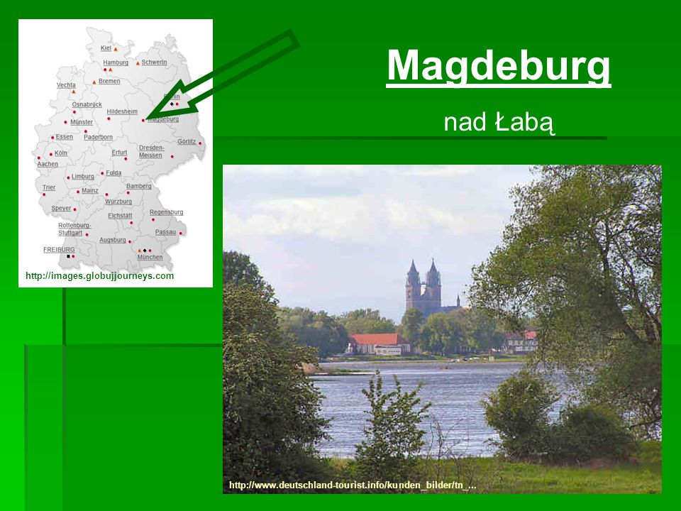 Magdeburg nad Łabą http://images.globujjourneys.com