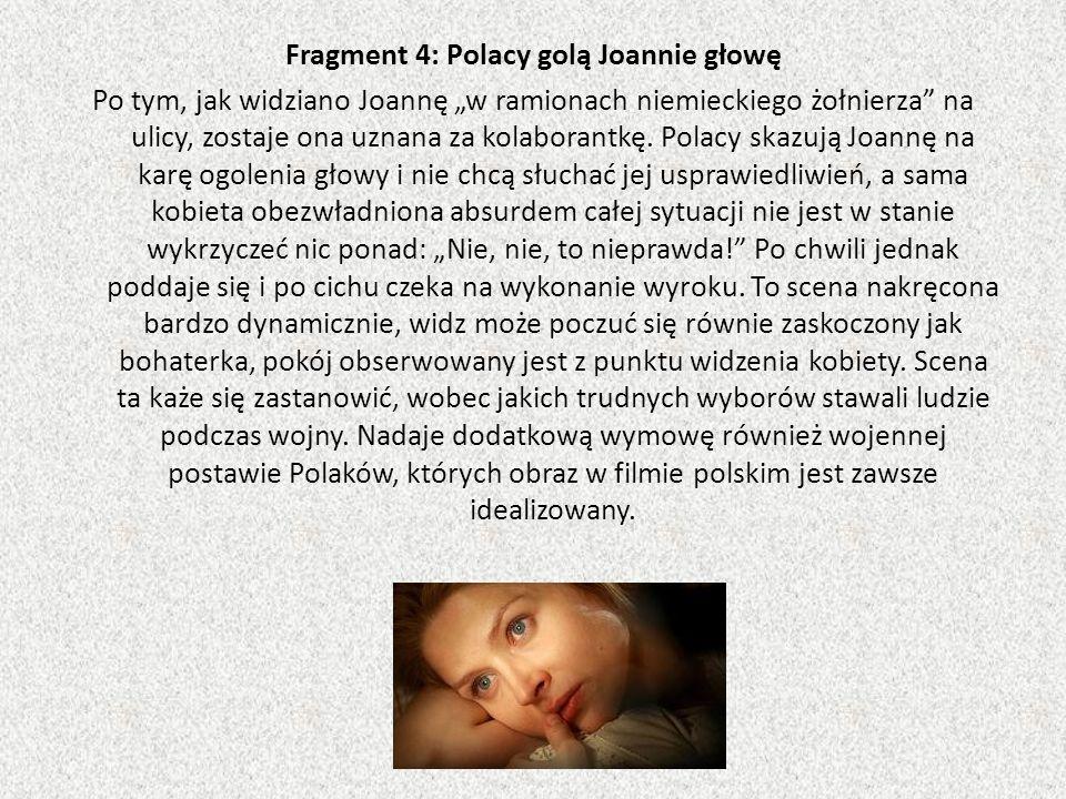 Fragment 4: Polacy golą Joannie głowę