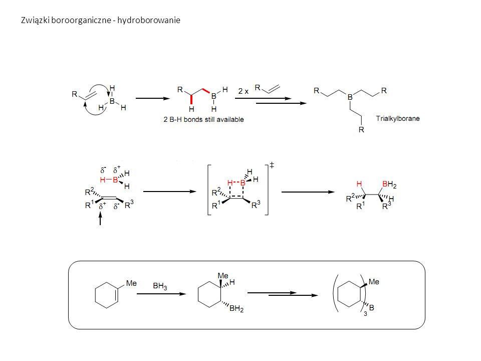 Związki boroorganiczne - hydroborowanie