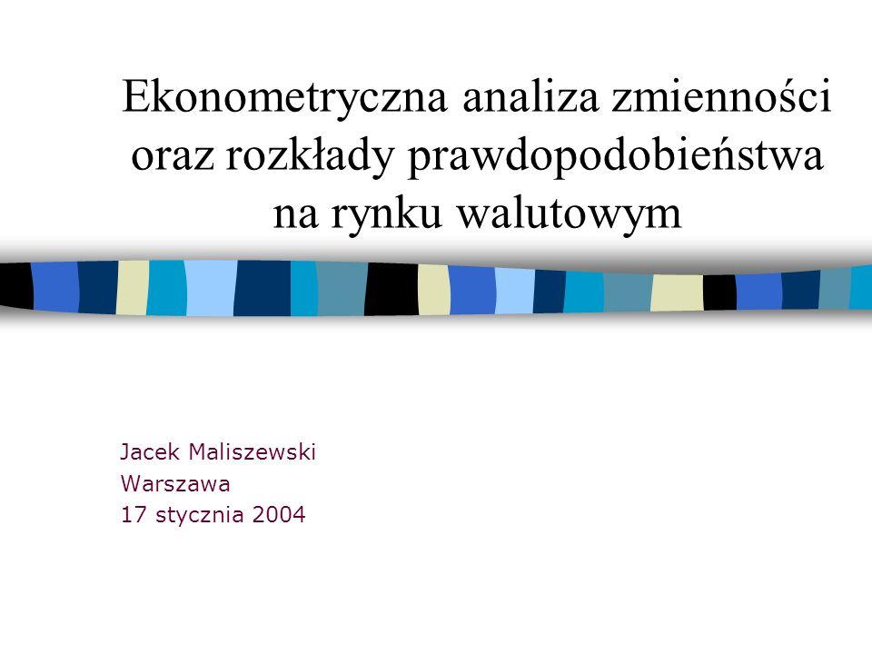 Jacek Maliszewski Warszawa 17 stycznia 2004