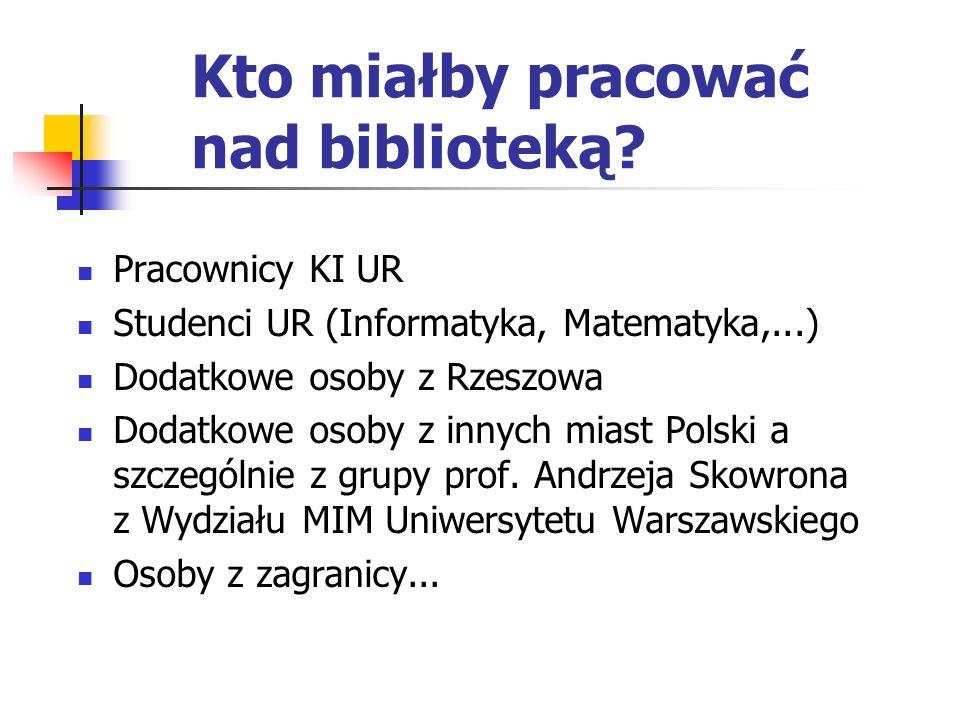Kto miałby pracować nad biblioteką