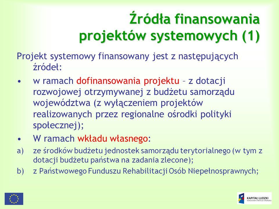 Źródła finansowania projektów systemowych (1)