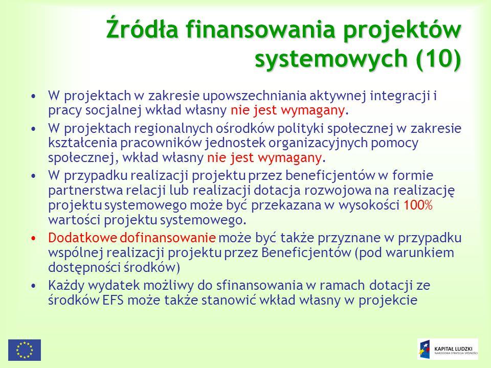 Źródła finansowania projektów systemowych (10)
