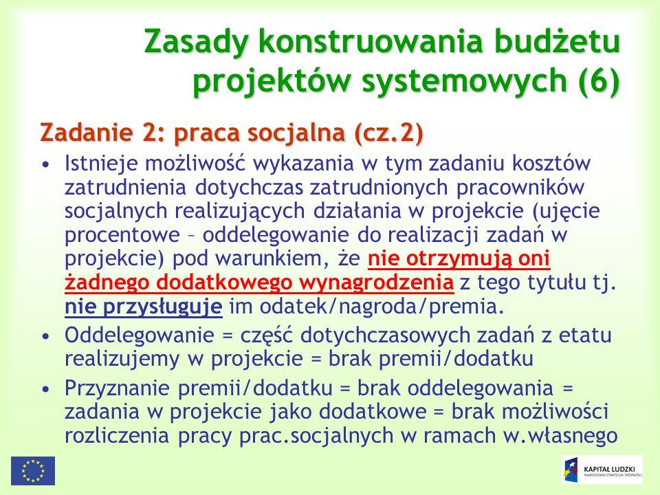 Zasady konstruowania budżetu projektów systemowych (6)