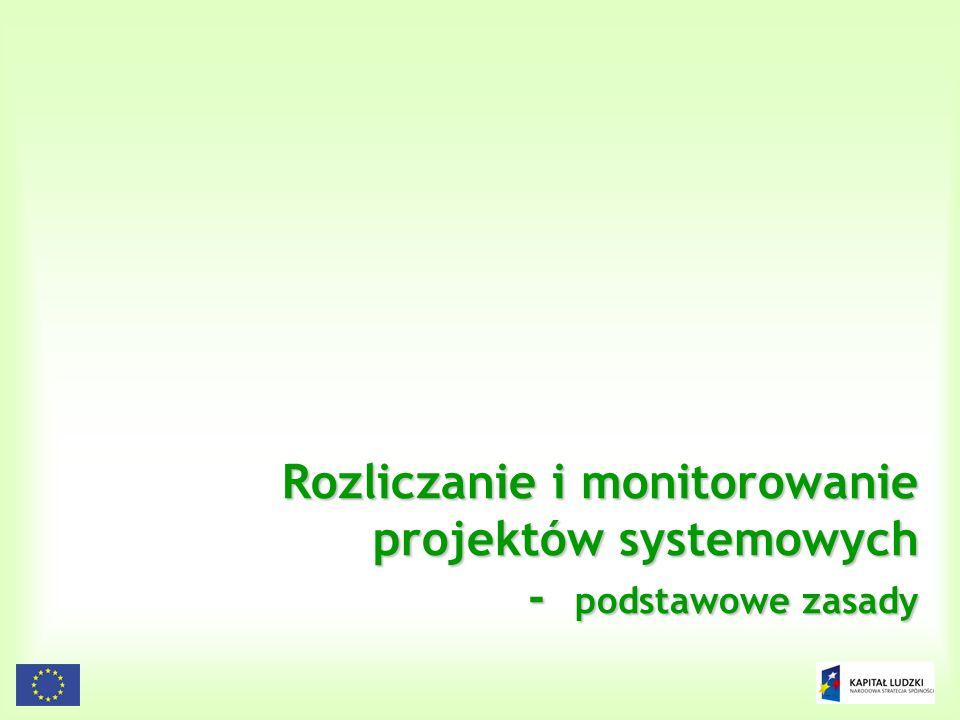 Rozliczanie i monitorowanie projektów systemowych - podstawowe zasady