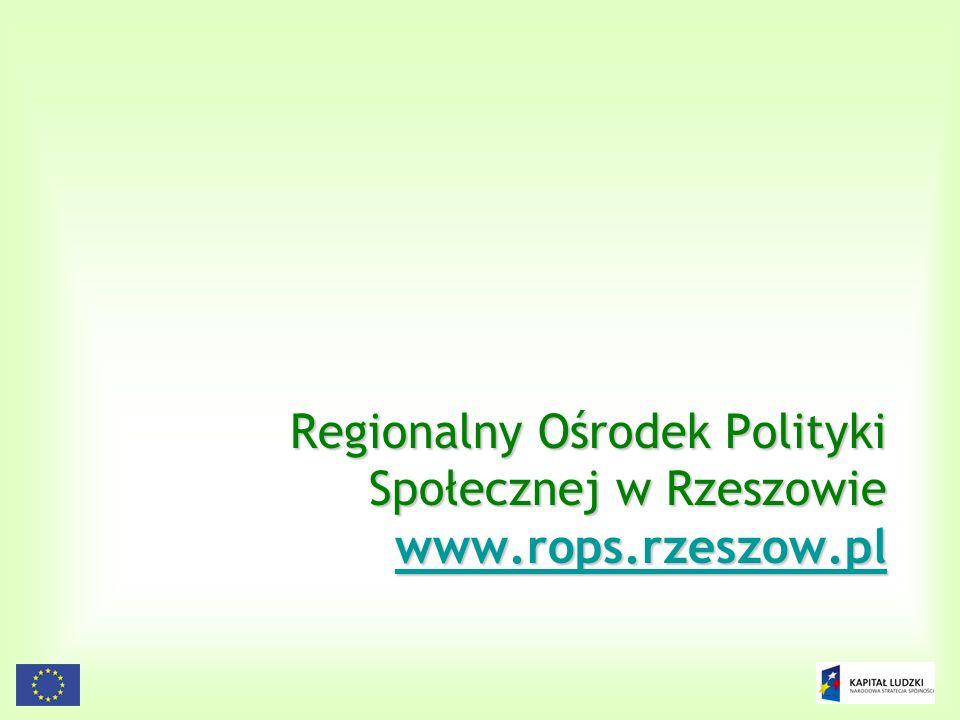 Regionalny Ośrodek Polityki Społecznej w Rzeszowie www.rops.rzeszow.pl