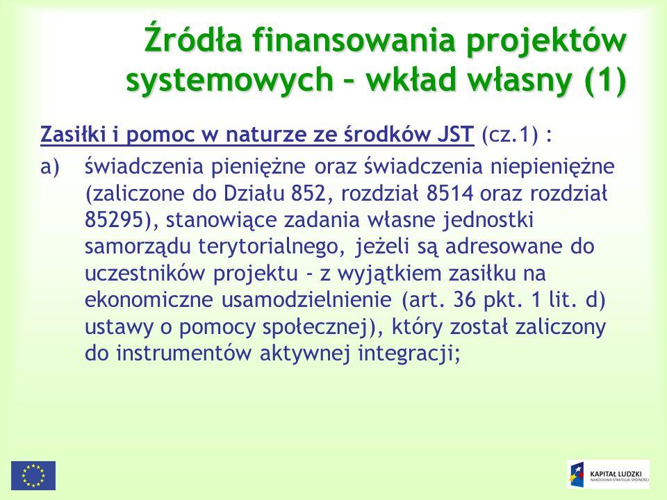 Źródła finansowania projektów systemowych – wkład własny (1)