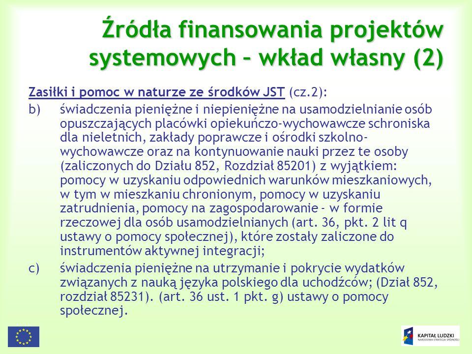 Źródła finansowania projektów systemowych – wkład własny (2)