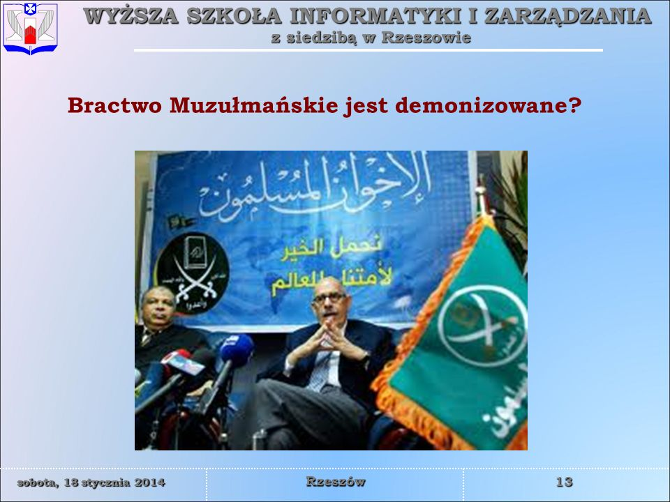 Bractwo Muzułmańskie jest demonizowane
