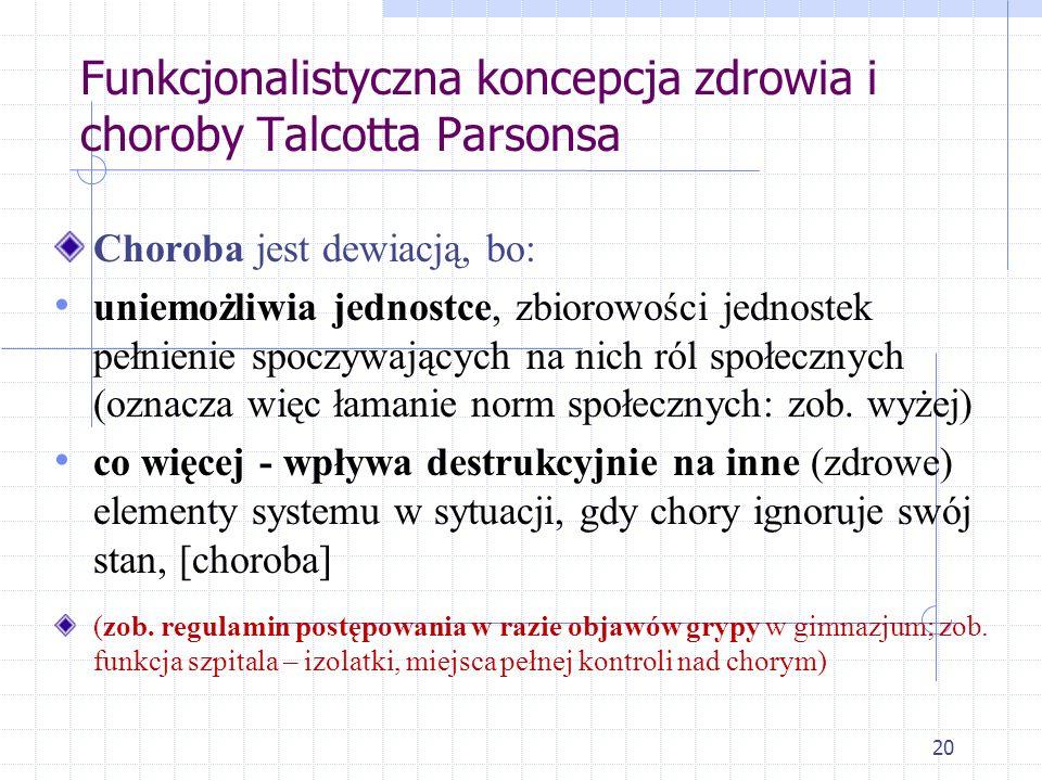 Funkcjonalistyczna koncepcja zdrowia i choroby Talcotta Parsonsa