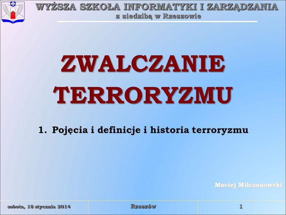 ZWALCZANIE TERRORYZMU Pojęcia i definicje i historia terroryzmu