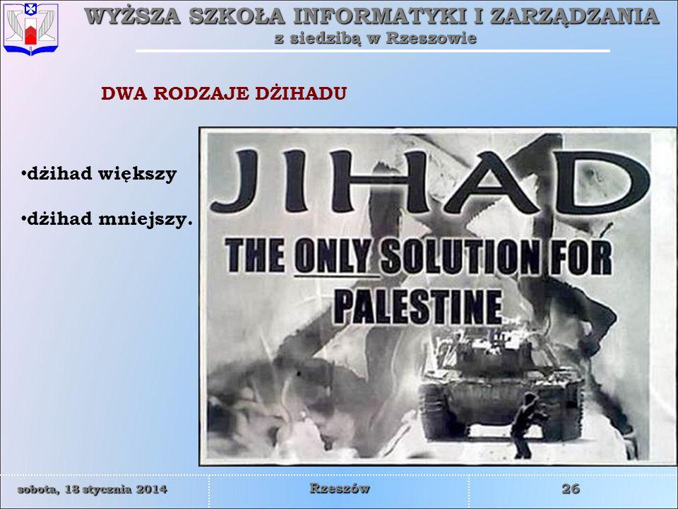 DWA RODZAJE DŻIHADU dżihad większy dżihad mniejszy.